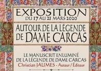 EXPOSITION AUTOUR DE LA LEGENDE DE DAME CARCAS