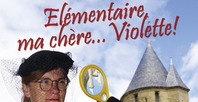 """VISITE FAMILIALE """"ÉLÉMENTAIRE MA CHÈRE VIOLETTE"""""""