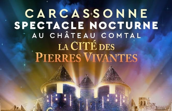 LA CITE DES PIERRES VIVANTES - SPECTACLE NOCTURNE 1 - Carcassonne