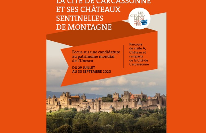 EXPO - LA CITÉ DE CARCASSONNE ET SES CHATEAUX SENTINELLES DE MONTAGNE 1 - Carcassonne